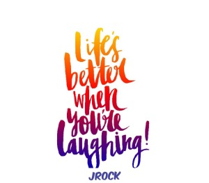 life-is-better-when-your-laughing